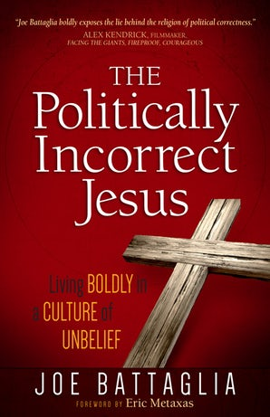 The Politically Incorrect Jesus