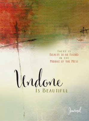 Undone Is Beautiful