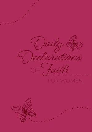 Daily Declarations of Faith