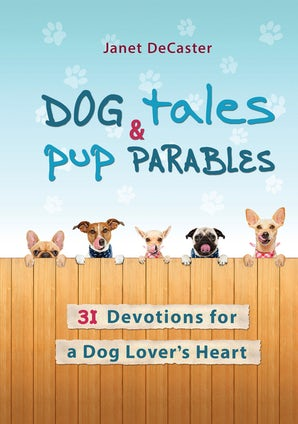 Dog Tales & Pup Parables