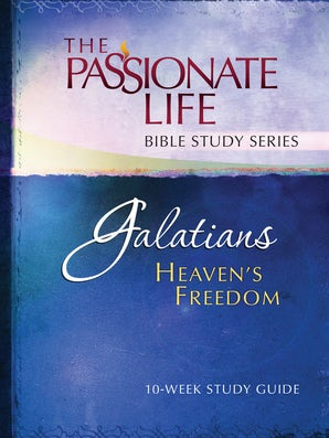 Galatians: Heaven's Freedom 10-week Study Guide