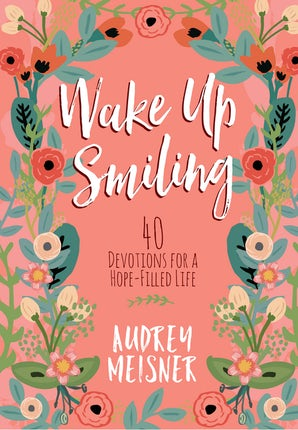 Wake Up Smiling