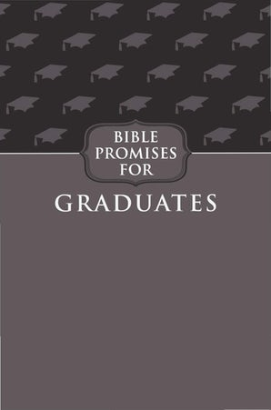 Bible Promises for Graduates (Gray)