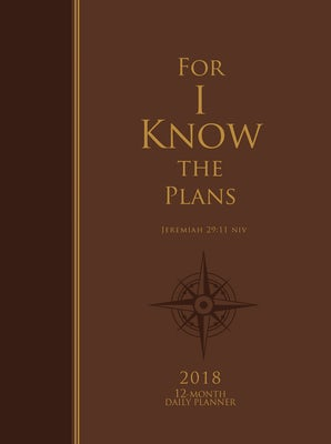 For I Know the Plans 12-Month Daily Planner