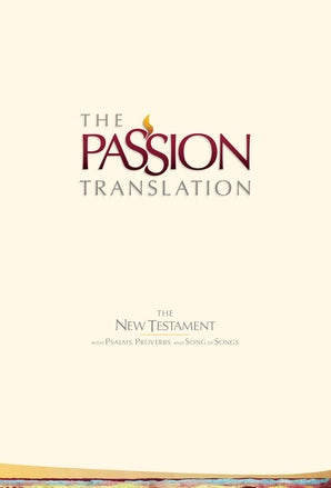 The Passion Translation New Testament (Ivory)