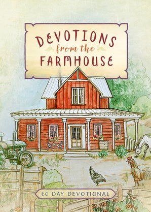 Devotions from the Farmhouse