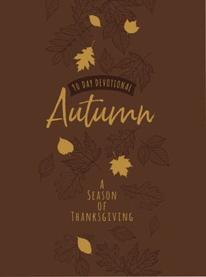 Autumn: A Season of Thanksgiving