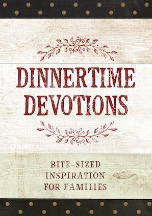 Dinnertime Devotions