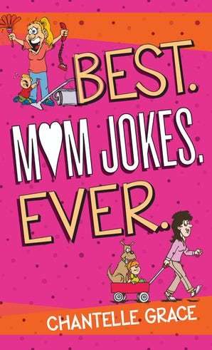 Best.Mom Jokes.Ever.