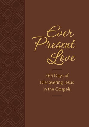 Ever Present Love