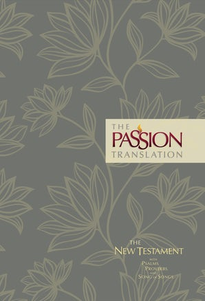 The Passion Translation New Testament (2nd Edition) Floral