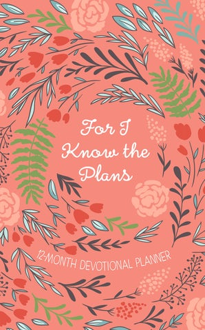 For I Know the Plans 2019 Planner