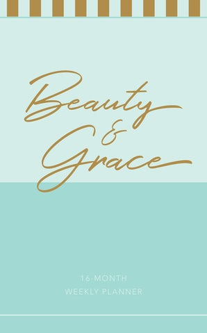 Beauty & Grace 2019 Planner