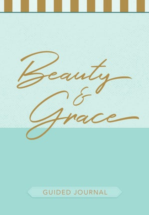 Beauty & Grace (Guided Journal)