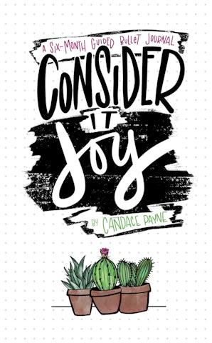 Consider It Joy