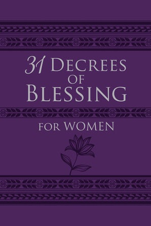 31 Decrees of Blessing for Women