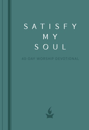 Satisfy My Soul