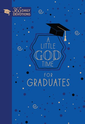 A Little God Time for Graduates (Faux leather gift edition)