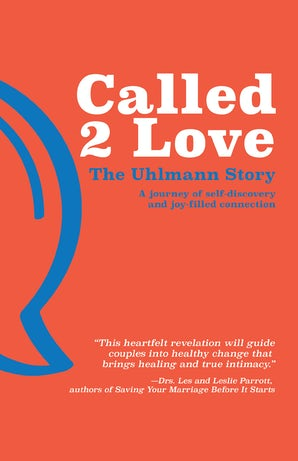 Called 2 Love The Uhlmann Story