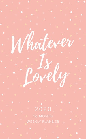 Whatever Is Lovely 2020 Planner