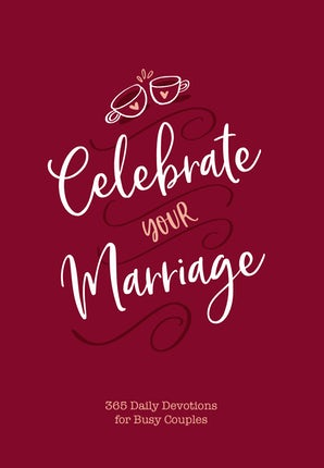 Celebrate Your Marriage