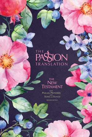 The Passion Translation New Testament (2nd Edition) Berry Blossoms