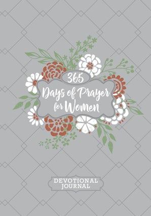 365 Days of Prayer for Women Devotional Journal