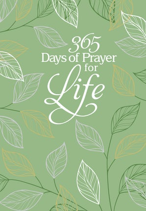 365 Days of Prayer for Life