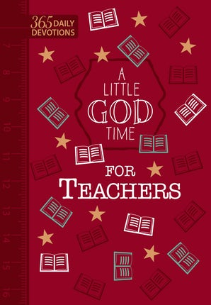 A Little God Time for Teachers (Faux Leather Gift Edition)