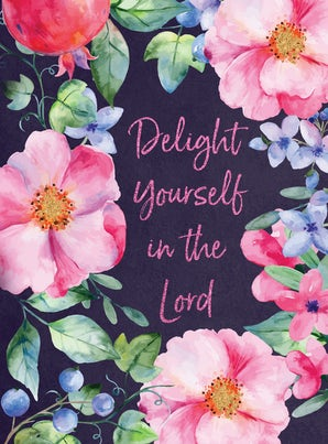 Delight Yourself in the Lord Journal