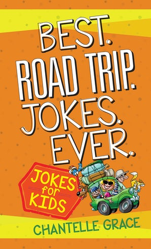 Best Road Trip Jokes Ever