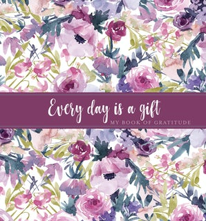 Every Day Is a Gift Guided Journal