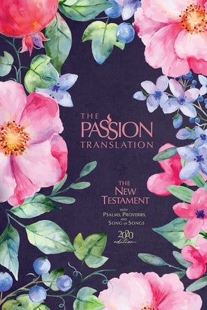 The Passion Translation New Testament (2020 Edition) Berry Blossom