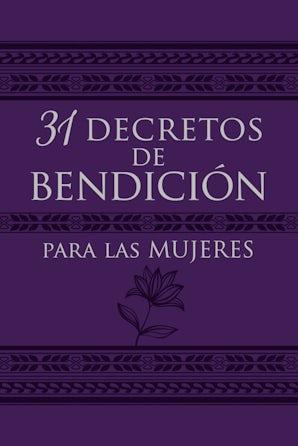 31 Decretos de Bendición Para Las Mujeres