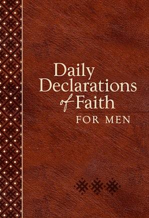 Daily Declarations of Faith for Men