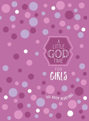 A Little God Time for Girls 6x8
