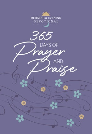 365 Days of Prayer and Praise