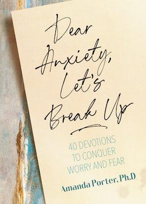 Dear Anxiety, Let's Break Up