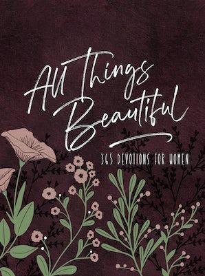All Things Beautiful Ziparound Devotional
