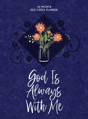 God Is Always with Me 2022 Planner