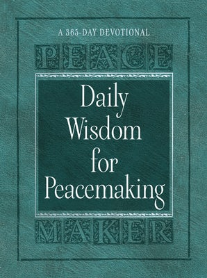 Daily Wisdom for Peacemaking