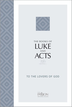 The Books of Luke and Acts (2020 Edition)