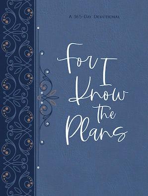 For I Know the Plans ziparound devotional